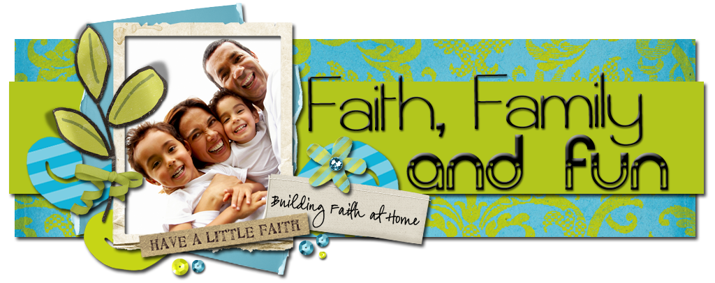 Faith, Family & Fun