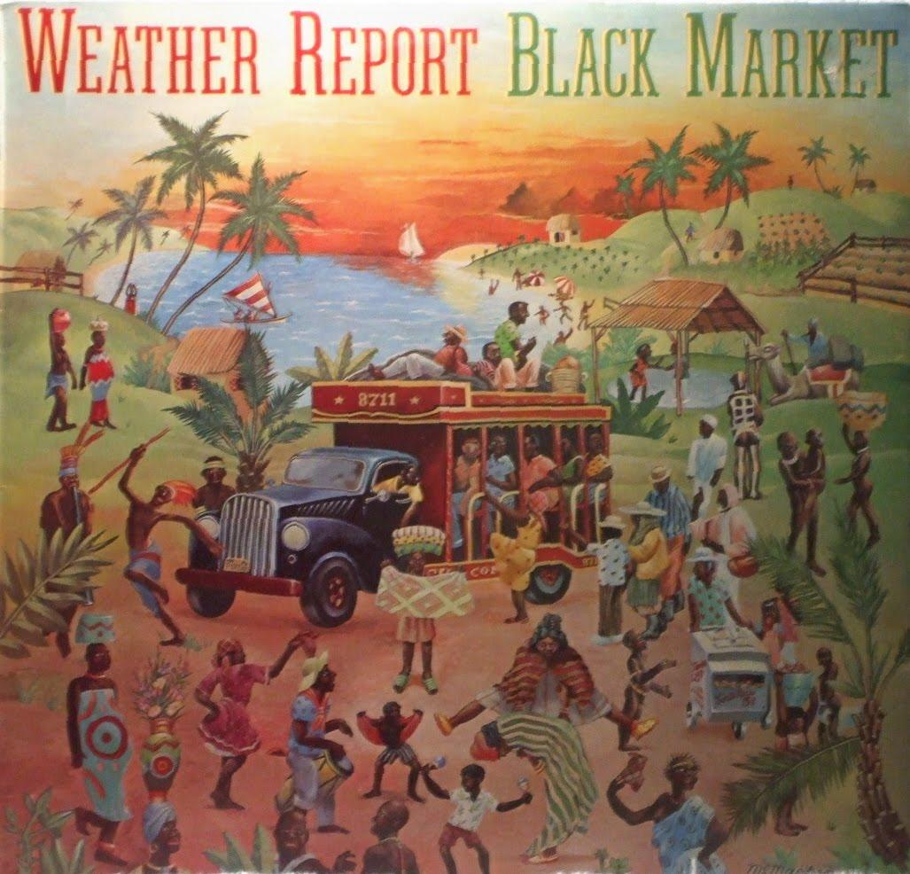 ウェザー・リポート / Black Market