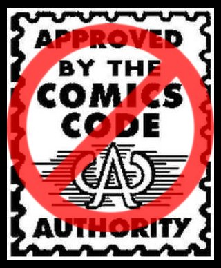 comics code authority essay 1956: comics code authority tries to censor judgment day in the 1950s the portrayal of a black man in a position of authority and a discussion of racism in a comic was at the centre of a battle between entertaining comics editor william gaines and the comics code authority , which had been set up in 1954 to self regulate the content of us.