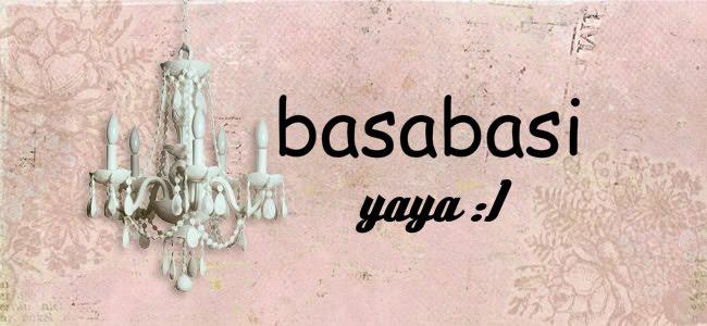 basabasi YAYA :)