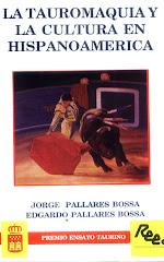 La tauromaquia y la cultura en hispano america