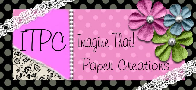 Imagine That! Paper Creations