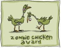 My Zombie Chicken Award