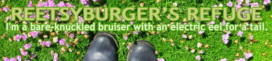 Reetsyburger's Refuge