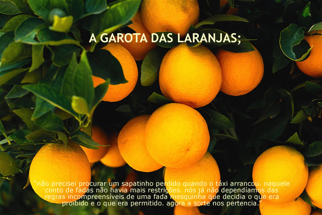 a garota das laranjas;