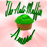 Anti-Muffin Award