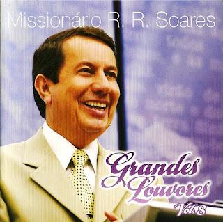 Missionário R. R. Soares - Grandes Louvores Vol. VIII 2009