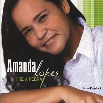Amanda Lopes - Tire a Pedra - Playback