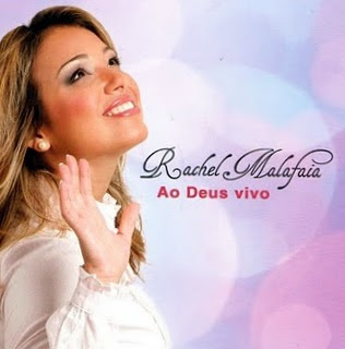 Rachel+Malafaia+ +Ao+Deus+Vivo+%282010%29 Baixar CD Rachel Malafaia   Ao Deus Vivo (2010)