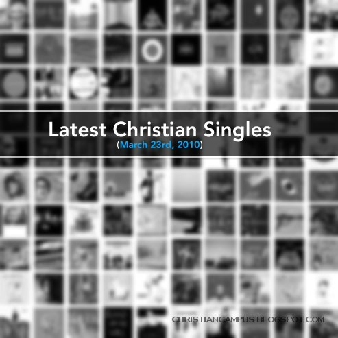 Various Artists - latest christian singles 2010 english christian songs download