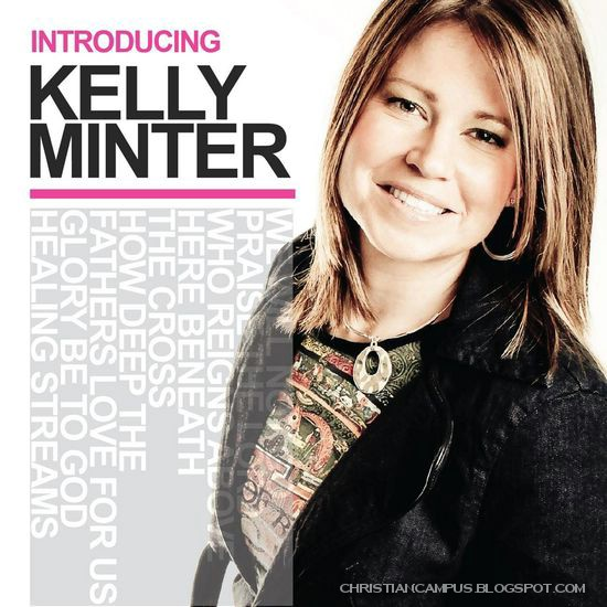 Kelly minter - introducing kelly minter 2010 english christian songs download