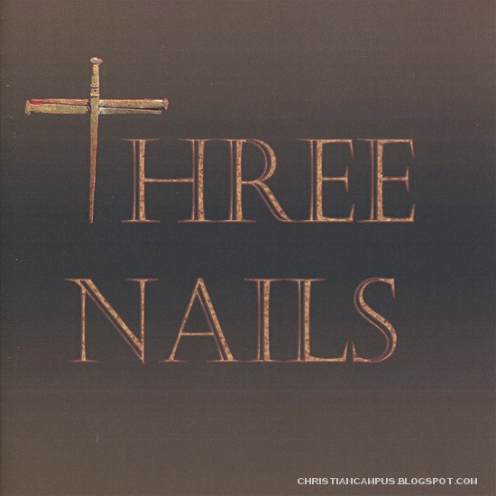 Three nails - Three nails 2010 english christian album download