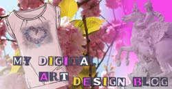 MY DIGITAL ART & DESIGN BLOG