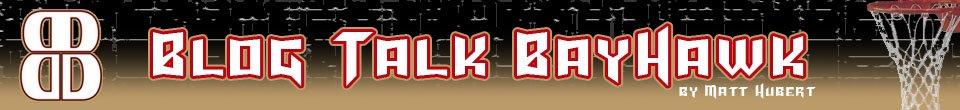 Blog Talk BayHawk