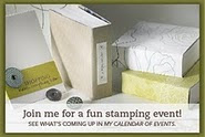 Attend my Events...Classes, Stamp-A-Stack, more