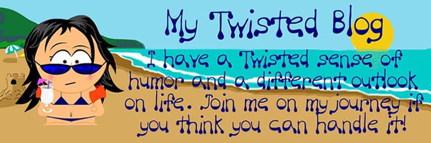 My Twisted Blog