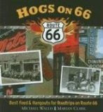 Hogs on Route 66 by Michael Wallis
