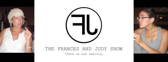 the frances and judy show