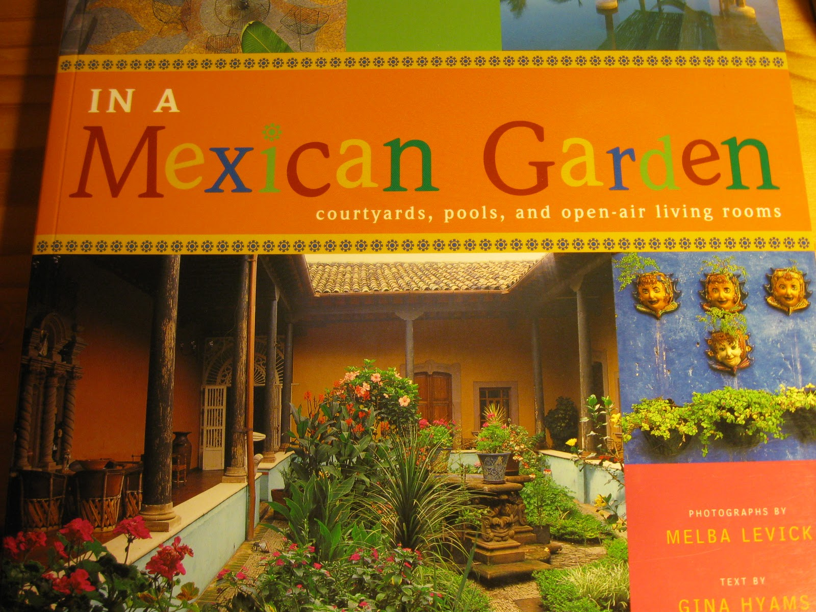 FROM THE BOTANY BOOKSHELF  3 MEXICO STYLE GARDEN BOOKS Tropical Texana