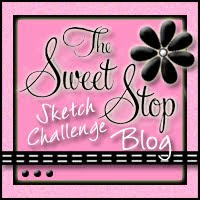 The Sweet Stop Challenge and Sketch Blog (Friday-Saturday)