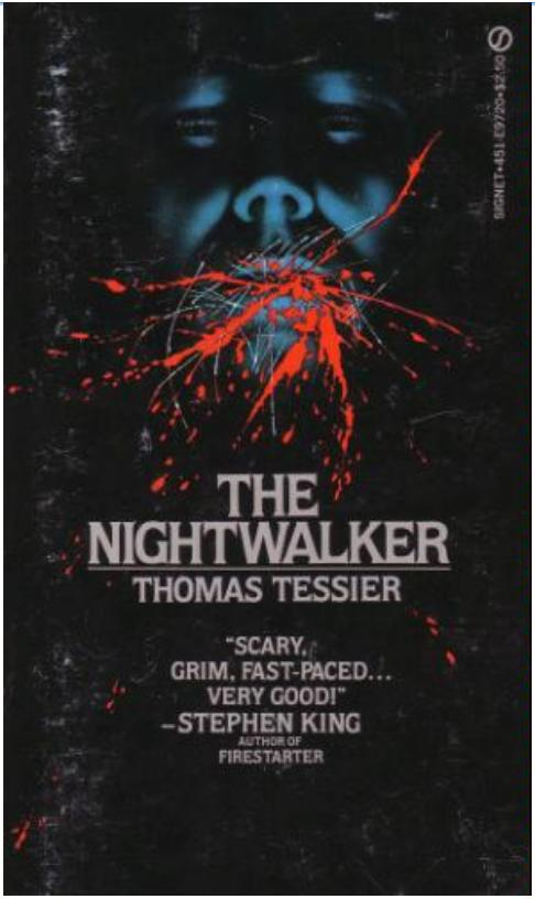 In a way, The Nightwalker is the best werewolf novel in which the werewolf ...