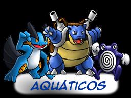 ---Tipos De Pokemons----- Aquaticos