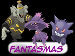 ---Tipos De Pokemons----- Fantasmas