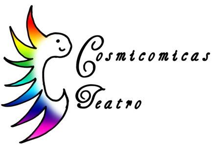 Cosmicómicas Teatro-Centro de Experimentación y Creación Teatral.