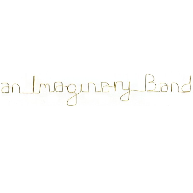 an Imaginary Band