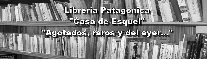 "Libreria Patagonica ""Casa de Esquel"""