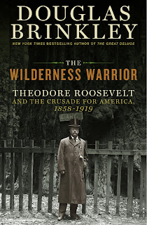 NYC: Douglas Brinkley on Roosevelt, Wilderness Warrior