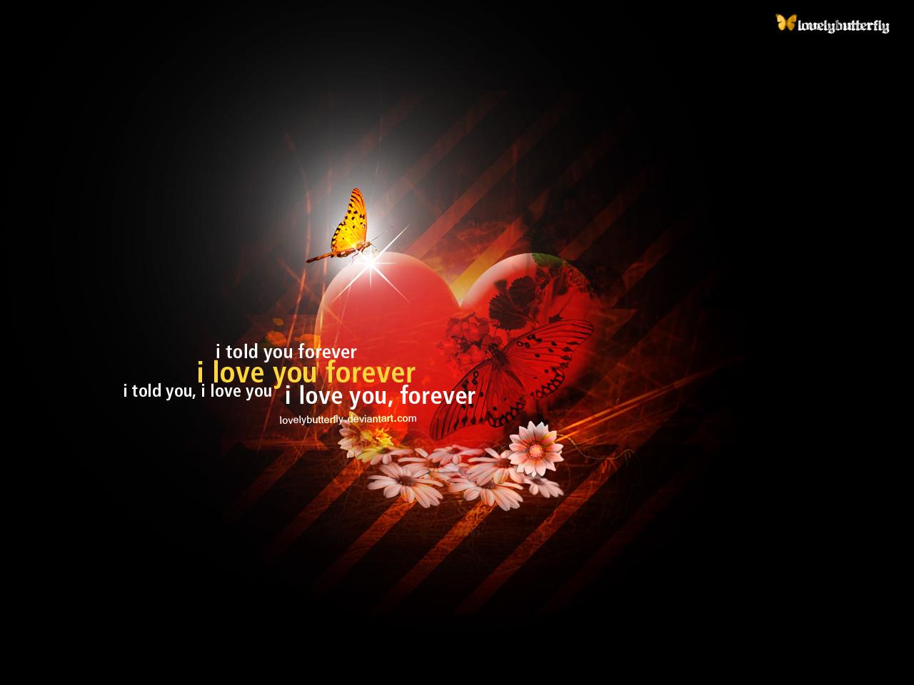 http://1.bp.blogspot.com/_sWTpBsqb46w/TIj6cxPziGI/AAAAAAAAACE/iWRxPddHMMM/s1600/i_love_you_forever_by_lovelybutterfly.jpg