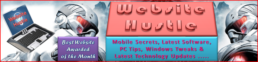 Mobile Secrets, Software, PC Tips, Internet Tricks, Windows Tweaks & Latest Technology Updates