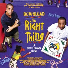"---DUCK DOWN PRESENTS---                ""DOWNLOAD THE RIGHT THING"""
