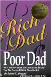 Rich Dad Poor Dad: What the Rich Teach Their Kids About Money-That the Poor and the Middle Class Do