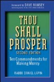Thou Shall Prosper: Ten Commandments for Making Money (Kindle Edition)