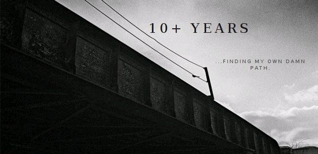 Ten+ Years