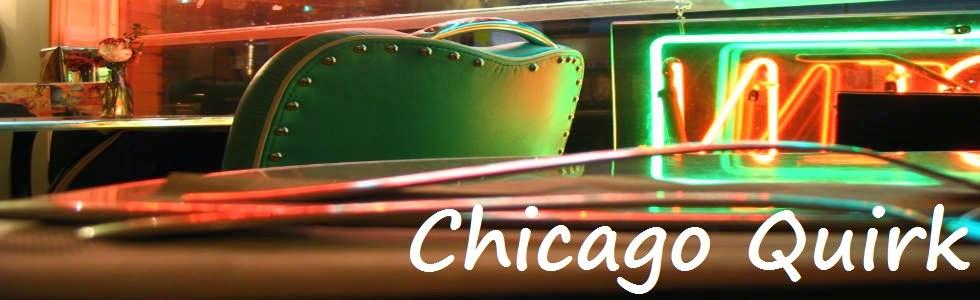 Chicago Quirk