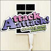 Attack Attack! is a post-hardcore electronic band from Columbus, Ohio.