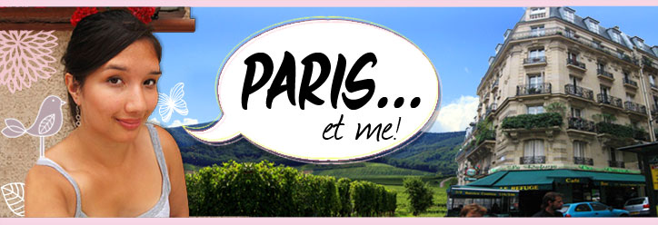 Paris et me!