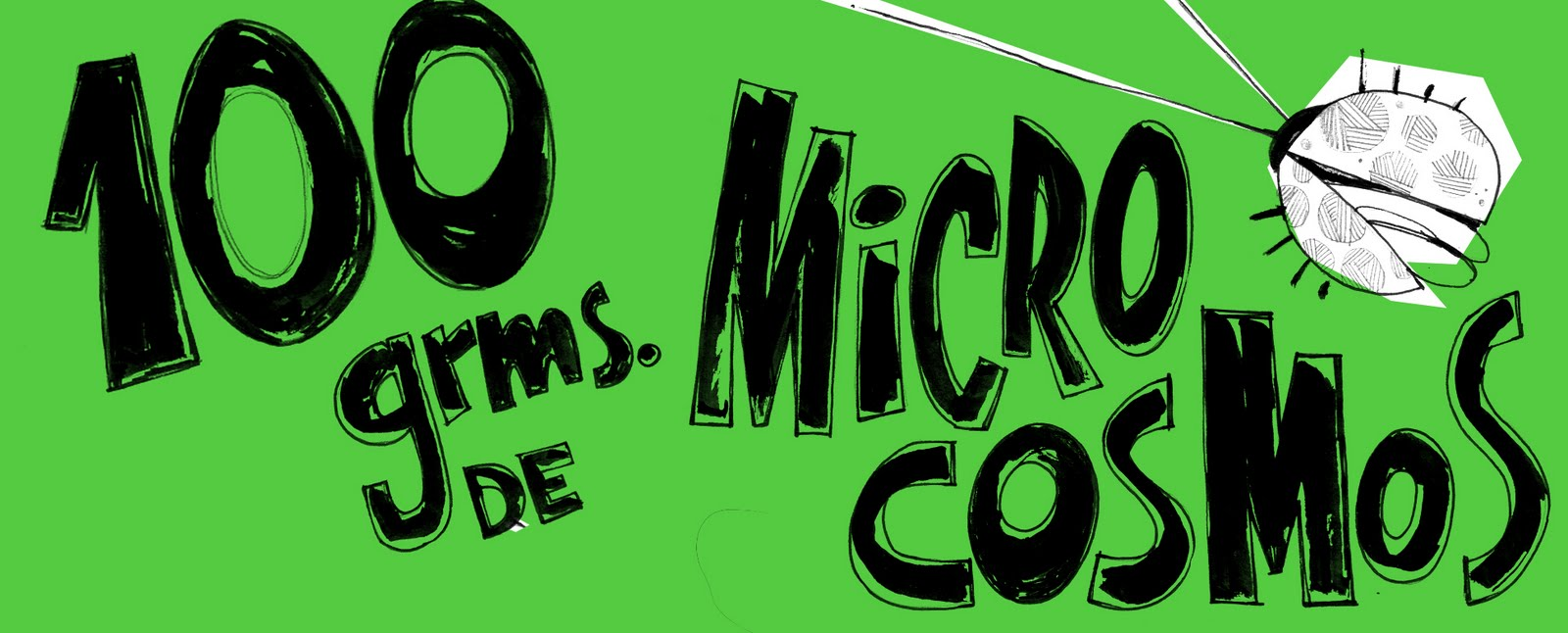 100 grms. de Microcosmos