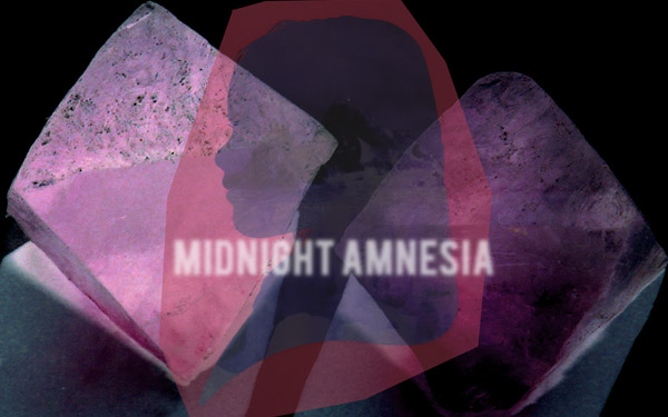 midnight amnesia
