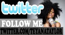 TEYANA'S TWITTER