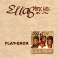 Ellas - Tempo Kair�s - Playback