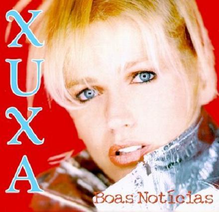 Xuxa - Boas Not�cias
