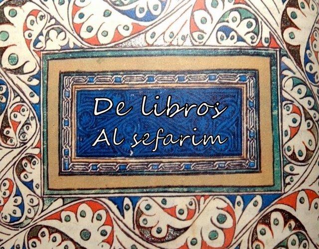 De Libros - Al Sefarim