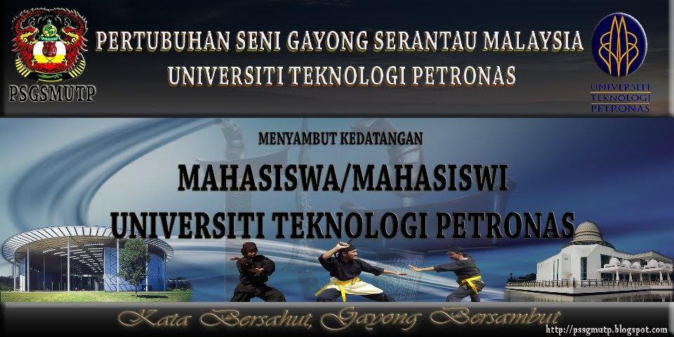 Pertubuhan Seni Gayong Serantau Malaysia Universiti Teknologi Petronas