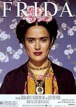 FRIDA KAHLO. PINTORA MEXICANA.  PELICULA. 2002