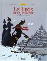 Le legs de l&#39;alchimiste 3. Monsieur de Saint Loup.