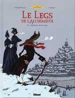 Le legs de l'alchimiste 3. Monsieur de Saint Loup.